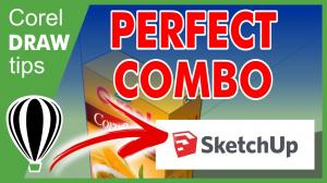 Perfect Combination: CorelDraw and Sketchup