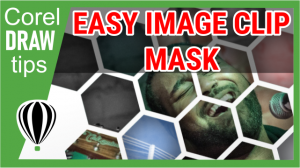 Creating image clip mask in CorelDraw