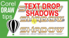 Basic drop shadow applied to text in CorelDraw